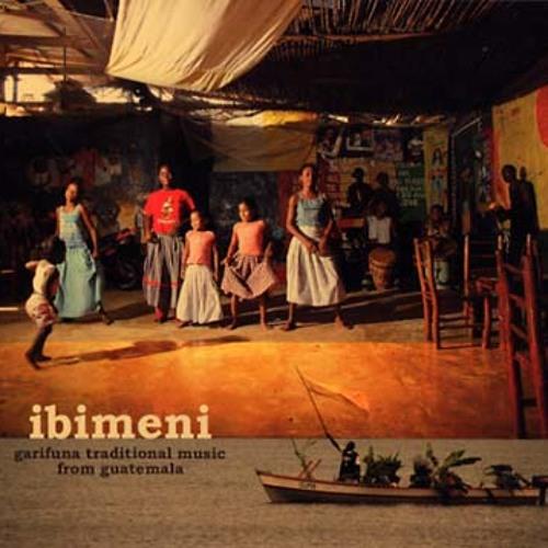 various - ibimeni garifuna traditional music from guatemala (album preview)