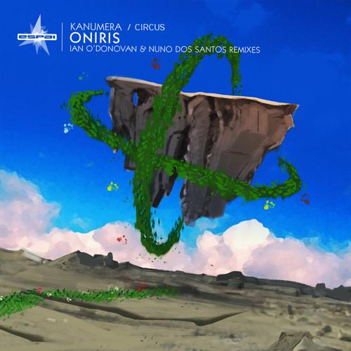 Oniris - Kanumera (Nuno Dos Santos Remix) / [Espai Music]