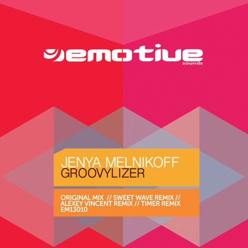 Jenya Melnikoff - Groovylizer (Original Mix) [Preview 128kbps]
