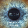Leftfield: Song Of Life - Betoko Mix (edit)