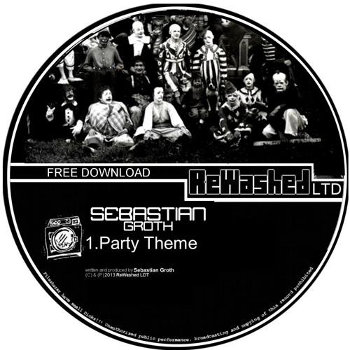Sebastian Groth - Party Theme (FREE DL - TRACK)