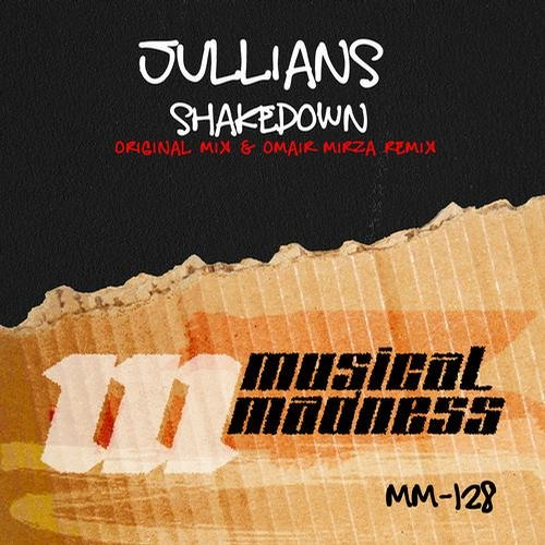 Jullians - Shakedown (Omair Mirza Remix) [Out now on Musical Madness]