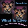 Deee-Lite - What Is Love (Uncle Re-Edit Helmer)