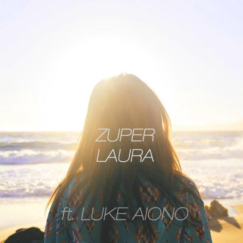 Laura (ft. Luke Aiono)