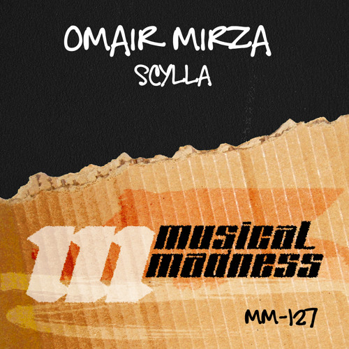 Omair Mirza - Scylla [Out now on Musical Madness]