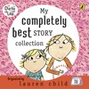 Charlie and Lola My Completely Best Story Collection (Audiobook Extract)