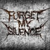 Forget My Silence - We Will (2013 Single)