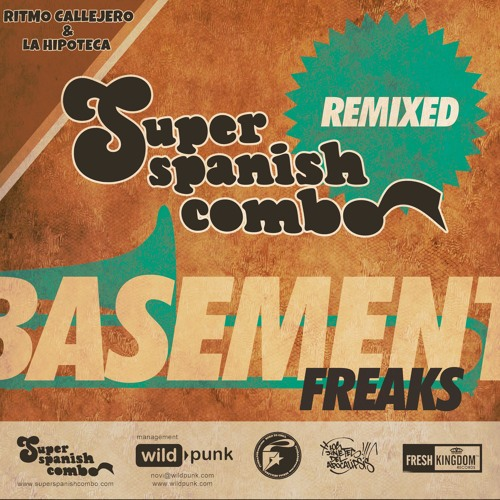 Super Spanish Combo - Ritmo Callejero (Basement Freaks Remix)