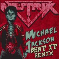 Beat It (Mutrix Remix) - Michael Jackson