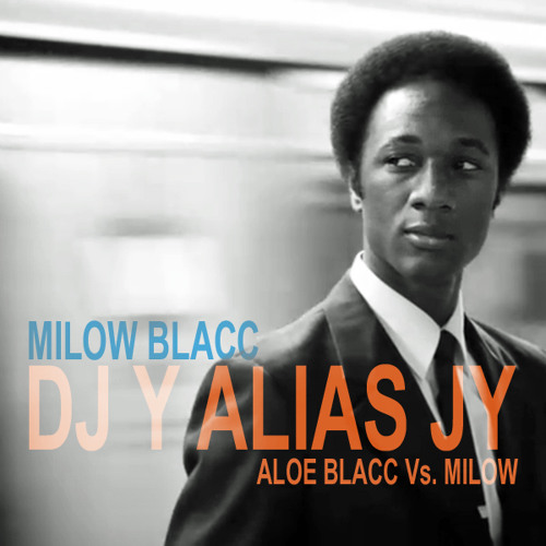 DJ Y alias JY - Milow Blacc