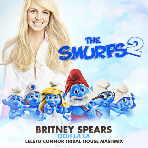 Britney Spears - Ooh La La (Leleto Connor Tribal House MashMix) #FREEDOWNLOAD
