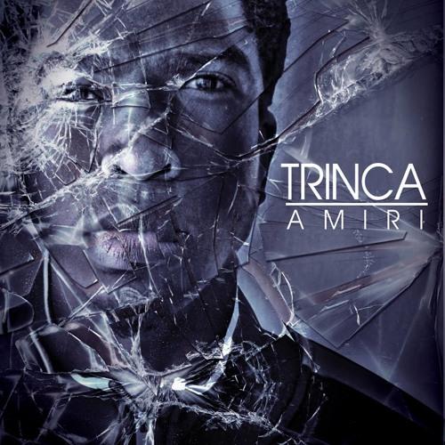 Amiri - Trinca (Prod. Nave)