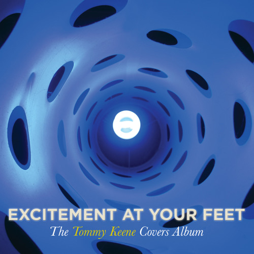 """Tommy Keene """"Excitement At Your Feet"""" Side 2"""