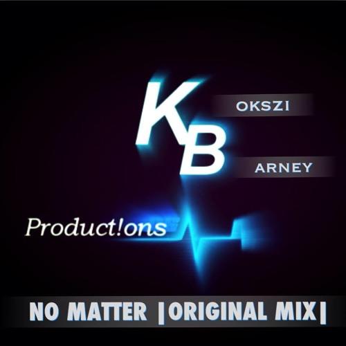 No Matter (Original mix)
