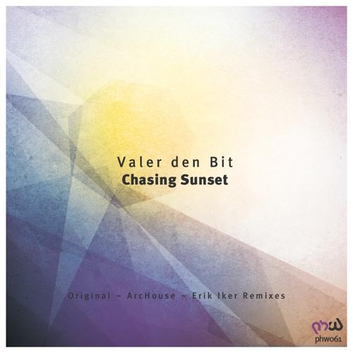 Valer den Bit - Chasing Sunset (Original Mix)