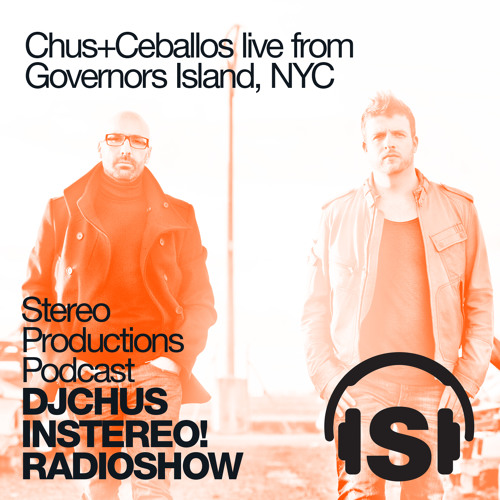 [Week28] 2013 :: Chus & Ceballos Live from Governors Island NYC