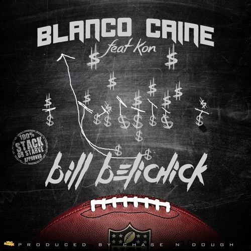 Bill Belichick (Feat.Kon Of F.O.C)