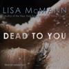 DEAD TO YOU Audiobook Excerpt