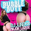 DJ JUNE Vs Major Lazer- Bubble Butt Twerk Remix