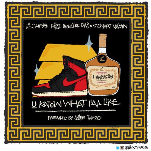 """U Know What I'm Like"" feat Like(PacDiv) & Stewart Villain"