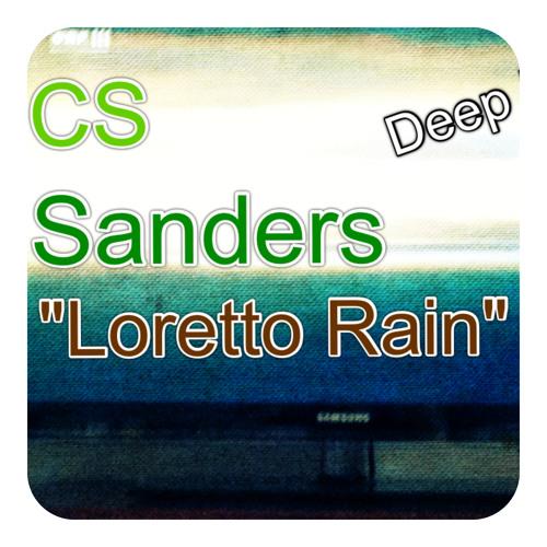 """Loretto Summer Rain"" - CS SANDERS (Deep House Original Mix)"