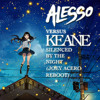 Alesso vs Keane - Silenced By The Night (Joey Acero Reboot)