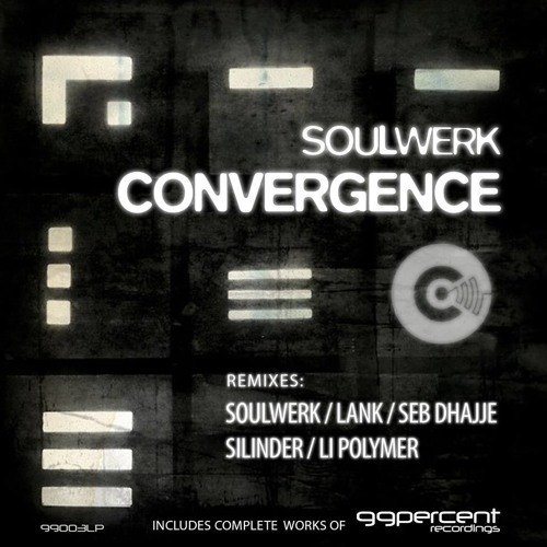 Soulwerk - Convergence (Li-Polymer Remix)