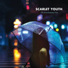 Scarlet Youth - My Dream Is Yours
