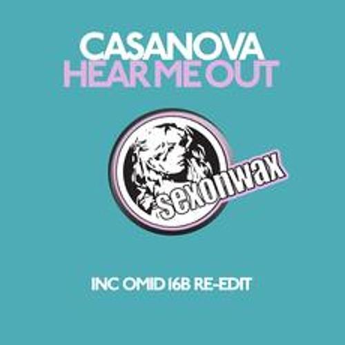 Casanova - Hear me Out (Original mix) Sexonwax
