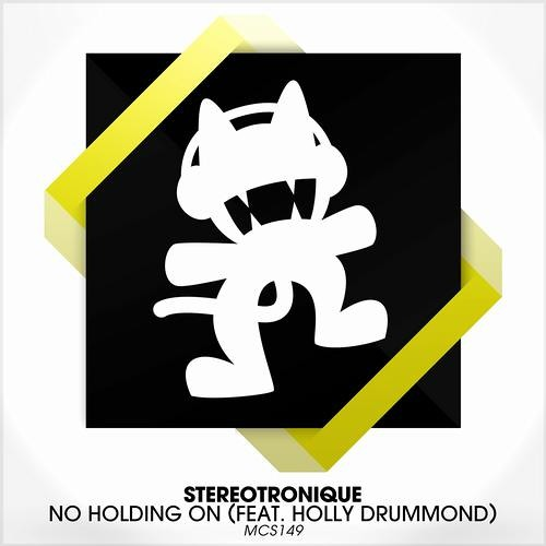 No Holding On by Stereotronique ft. Holly Drummond