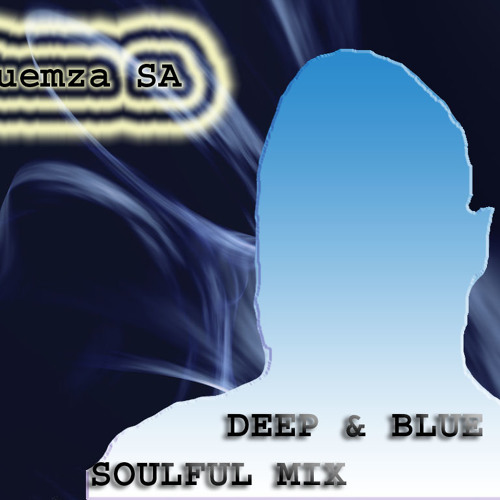 Deep & blue _ (Soulfull Mix)
