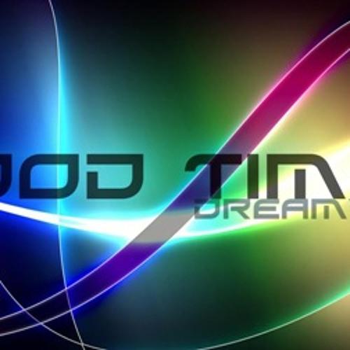 Gud Tymez - Dr3am Ville