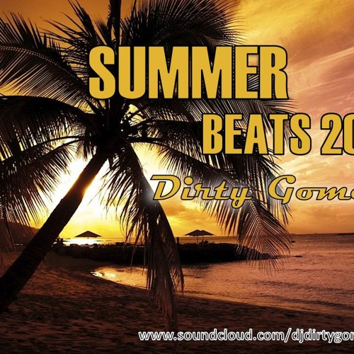 Summer Beats 2013 (Dirty Gomez Mix)