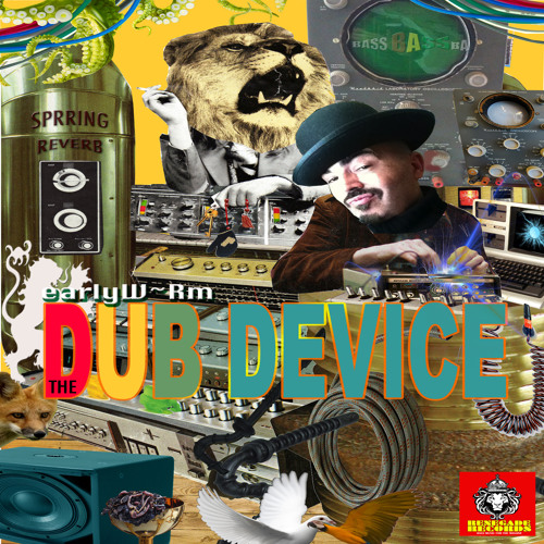 """earlyW~Rm """"The Dub Device"""" Album Preview"""