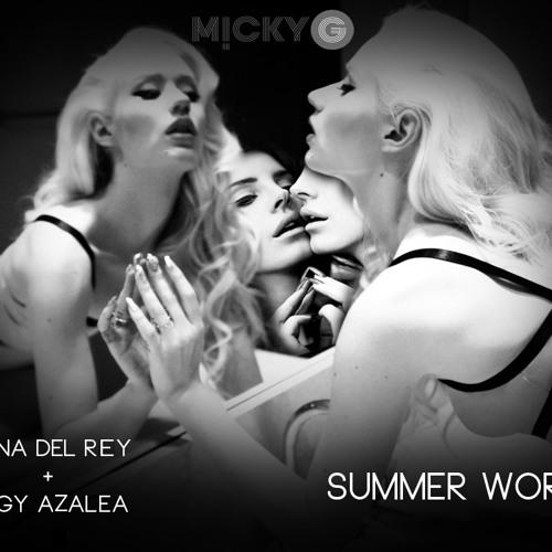 Lana Del Rey & Iggy Azalea [FREE DL] by M!CKY G. | Free Listening on SoundCloud