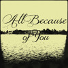 All Because Of You (Instrumental)