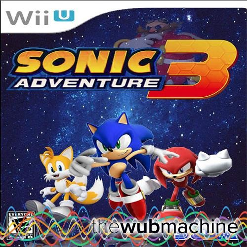 Live And Learn (Sonic Adventure 3 Remix by Cstyler) (Wub Machine Remix)