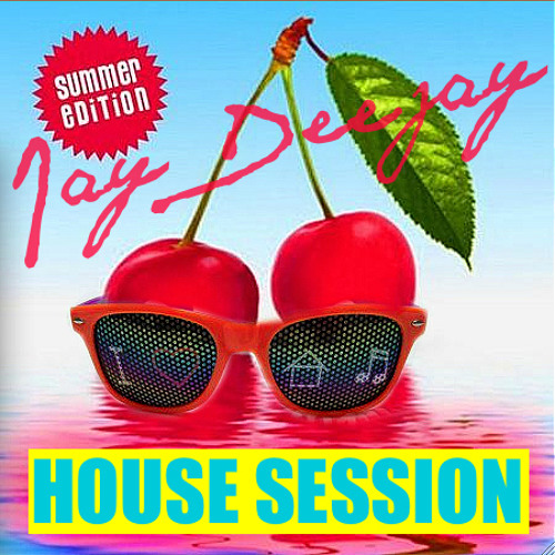 HOUSE SESSION summer edition