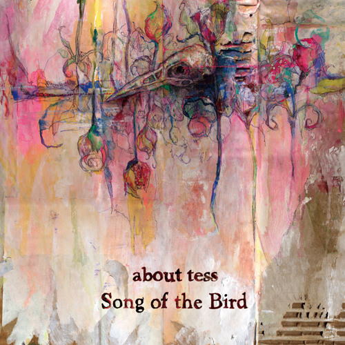 """about tess - Song of the Bird (dig ver) (from """"Song of the Bird)"""