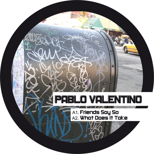 A2. Pablo Valentino - What Does It Take (FACES 1214)