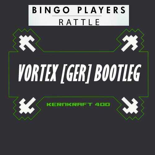 Bingo Players, Zombie Nation & Jeff Doubleu - Rattle the Kernkraft 400 (Vortex [GER] Bootleg)
