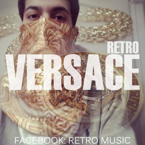 RETRO - Versace remix (Freestyle)