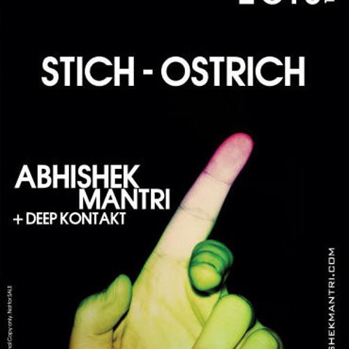 """Stich Ostrich"" July 2013 Tech House Session - Abhishek Mantri N Deep Kontakt"