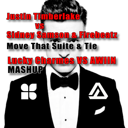 Move That Suite & Tie (LUCKY CHARMES vs AWIIN MASHUP)