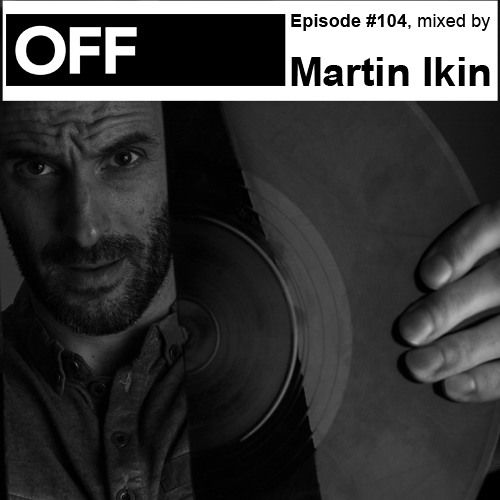Podcast Episode #104, mixed by Martin Ikin