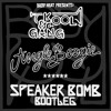 Kool & The Gang - Jungle Boogie (Speaker Bomb bootleg)
