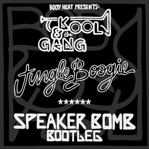 Kool & The Gang - Jungle Boogie (Speaker Bomb bootleg)