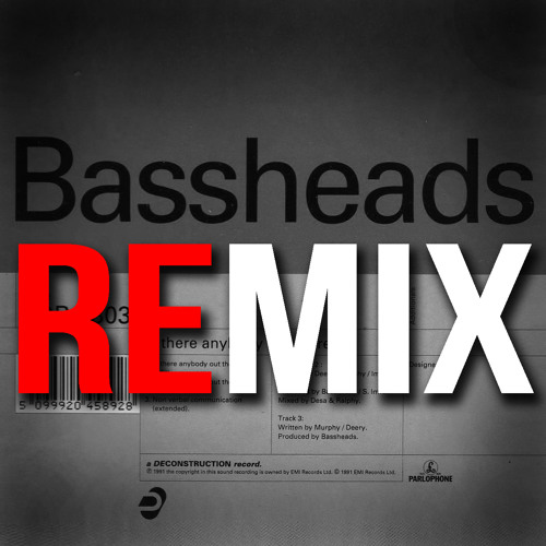 Bassheads - Is There Anybody Out There? - Not Forgotten Re-build