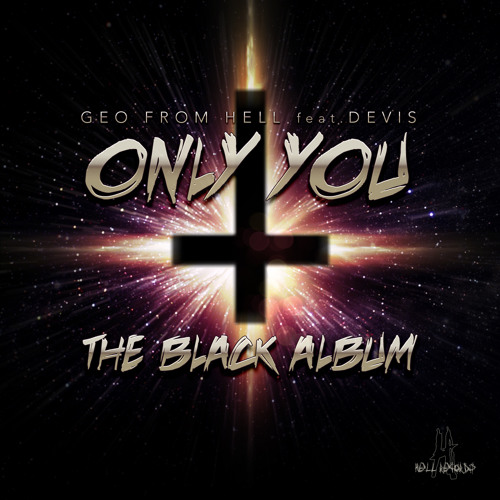 Geo From Hell Feat. Devis - Only You