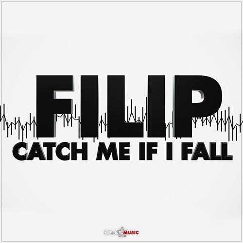 Filip - Catch Me If I Fall